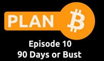 90 Days or Bust | Plan B 10