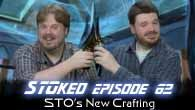 STO's New Crafting | STOked 062