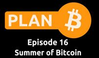 Summer of Bitcoin | Plan B 16