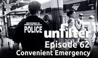Convenient Emergency | Unfilter 62