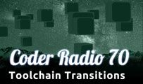 Toolchain Transitions | CR 70