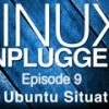 The Ubuntu Situation | LINUX Unplugged 9