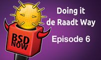 Doing It de Raadt Way | BSD Now 6