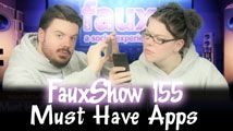 Must Have Apps | FauxShow 155