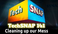 Cleaning up our Mess | TechSNAP 141