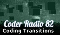 Coding Transitions | CR 82