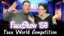 Faux World Competition | FauxShow 158