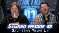 Shuttle Info Round-Up | STOked 68
