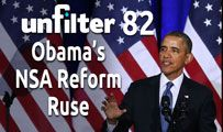 Obama's NSA Reform Ruse | Unfilter 82