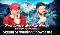 Steam Streaming Showcased | LAS s30e07