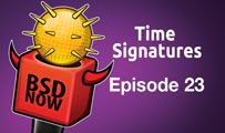 Time Signatures | BSD Now 23