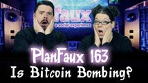 Is Bitcoin  Bombing? | PlanFaux 163
