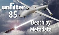 Death by Metadata | Unfilter 85