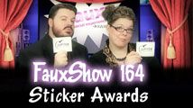 Sticker Awards | FauxShow 164