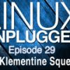 The Klementine Squeeze | LUP 29