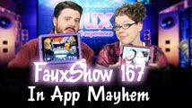 In App Mayhem | FauxShow 167