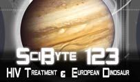 HIV Treatment & European Dinosaur | SciByte 123