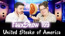 United Steaks of America | FauxShow 169