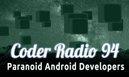 Paranoid Android Developers | CR 94