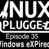 Windows eXPired | LUP 35