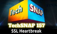 SSL Heartbreak | TechSNAP 157