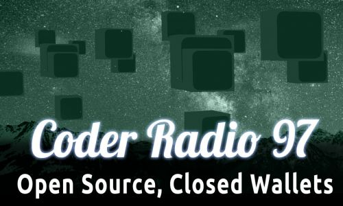 Open Source, Closed Wallets   CR 97