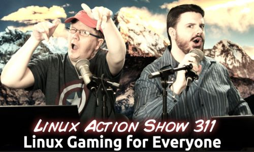 Linux Gaming for Everyone | LAS 311
