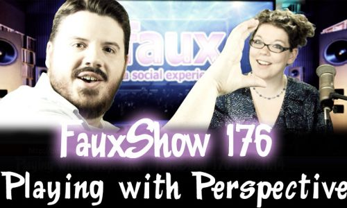 Playing with Perspective | FauxShow 176