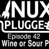 Fine Wine or Sour Ports | LUP 42