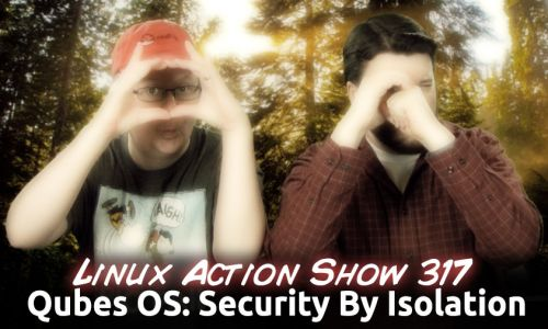 Qubes OS: Security By Isolation | LAS 317