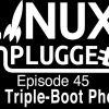 The Triple-Boot Phone | LUP 45