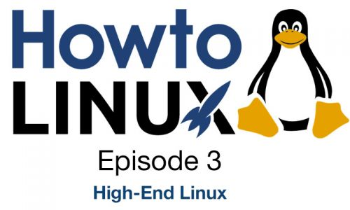 High-End Linux | HowTo Linux 3
