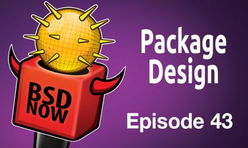 Package Design | BSD Now 43