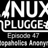 Desktopaholics Anonymous  | LUP 47