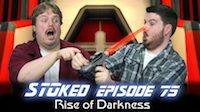 Rise of Darkness | STOked 75