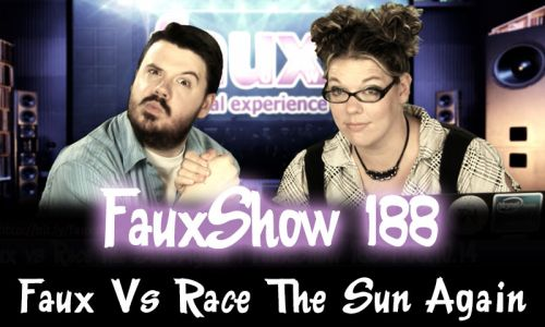 Faux Vs Race The Sun Again | FauxShow 188