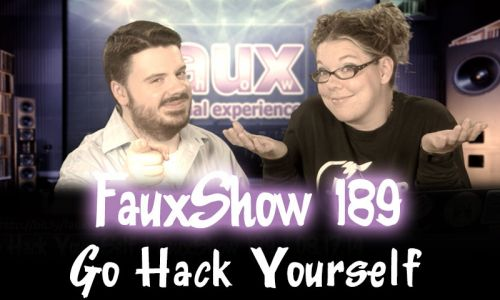 Go Hack Yourself | FauxShow 189