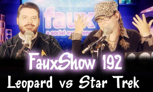 Leopard vs Star Trek | FauxShow 192