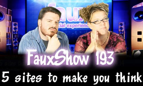 5 sites to make you think | FauxShow 193