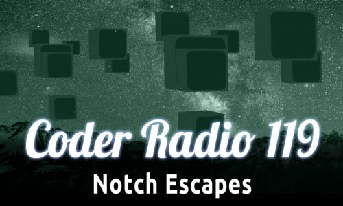 Notch Escapes | CR 119