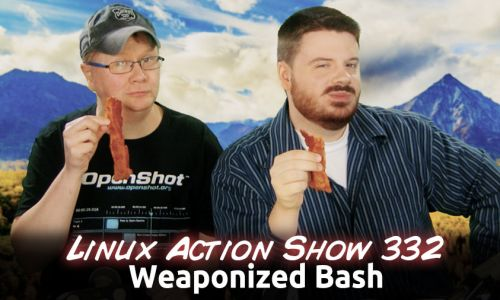 Weaponized Bash | Linux Action Show 332