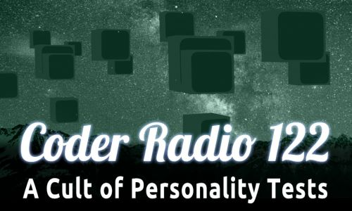 A Cult of Personality Tests | CR 122