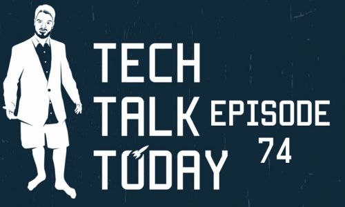 SnatchedChat | Tech Talk Today 74
