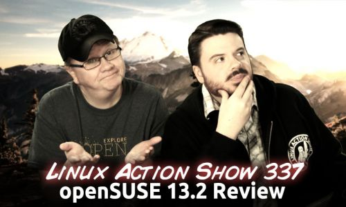 openSUSE 13.2 Review | Linux Action Show 337