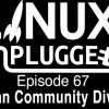 Debian Community Divided | LINUX Unplugged 67