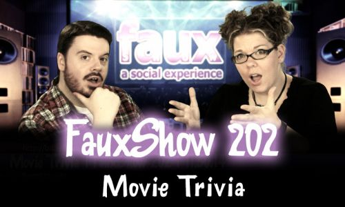 Movie Trivia | FauxShow 202