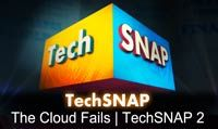 The Cloud Fails | TechSNAP 2