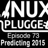 Predicting 2015 | LINUX Unplugged 73