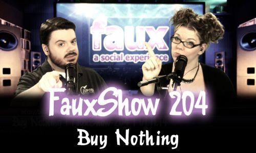 Buy Nothing | FauxShow 204