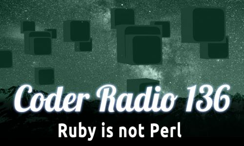 Ruby is not Perl | CR 136